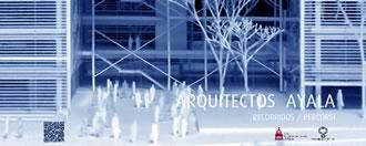 Arquitectos Ayala. Recorridos / Percorsi . Architetture 1986 - 2012