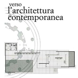 Verso l'Architettura contemporanea