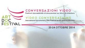 CONVERSAZIONI VIDEO  Festival Internazionale di Documentari su Arte e Architettura