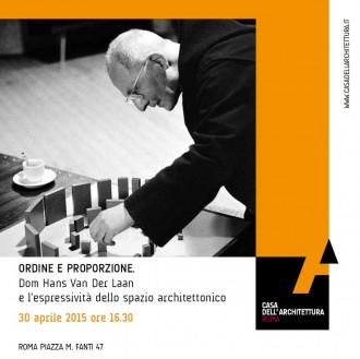 Ordine e Proporzione. Dom Hans Van Der Laan e l'espressività dello spazio architettonico