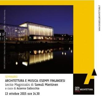Architettura e musica: esempi finlandesi Lectio Magistralis di Samuli Miettinen