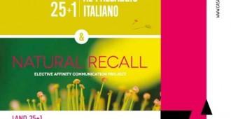 """convegno gratuito / vernissage mostra """"LAND 25+1 omaggio al paesaggio italiano – NATURAL RECALL Elective Affinity Communication Projec"""""""