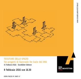 Federico Bilò - Tessiture dello Spazio - Tre progetti di Giancarlo De Carlo del 1961