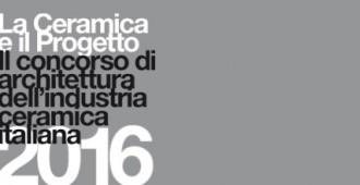 LA CERAMICA E IL PROGETTO  Il concorso di architettura dell'industria ceramica italiana