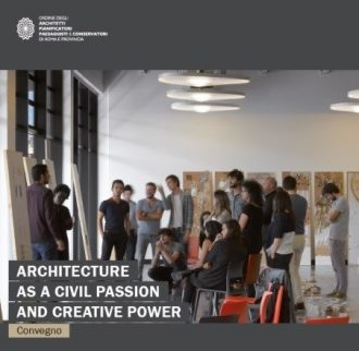Architecture as a civil passion and creative power