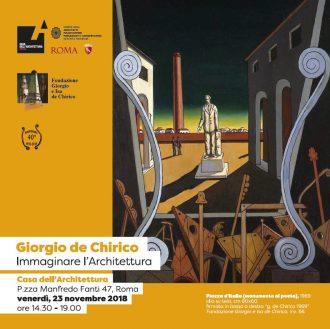 Giorgio de Chirico. Immaginare l'Architettura