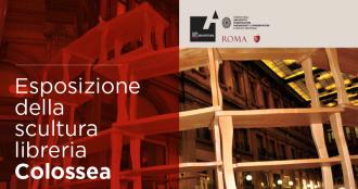 Esposizione della scultura libreria Colossea