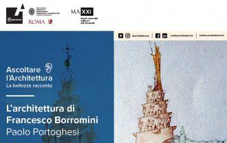 Ascoltare l'architettura: la bellezza racconta. Paolo Portoghesi. L'architettura di Francesco Borromini. Wright – Borromini.