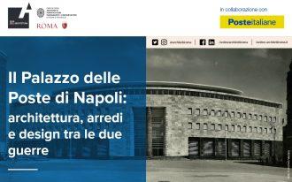Il Palazzo delle Poste di Napoli:architettura, arredi e design tra le due guerre.